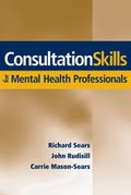 Consultation Skills for Mental Health Professionals