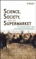 Science, Society, and the Supermarket