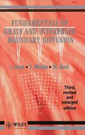 Fundamentals of Grain and Interphase Boundary Diffusion