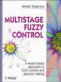 Multistage Fuzzy Control
