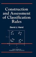 Construction and Assessment of Classification Rules