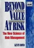 Beyond Value at Risk