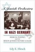 A Jewish Orchestra in Nazi Germany