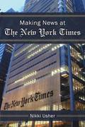 Making News at The New York Times