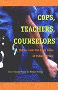 Cops, Teachers, Counsellors