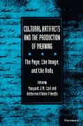 Cultural Artifacts and the Production of Meaning