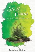 Stall Turns: A Claire Hardcastle Mystery
