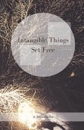 Intangible Things Set Free