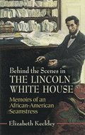 Behind the Scenes in the Lincoln White House