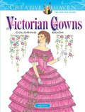 Creative Haven Victorian Gowns Coloring Book