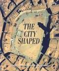 The City Shaped