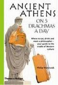 Ancient Athens on 5 Drachmas a Day