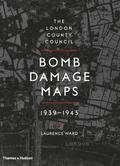 London County Council Bomb Damage Maps 1939-1945