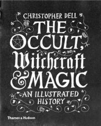 The Occult, Witchcraft &; Magic