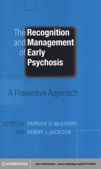 Recognition and Management of Early Psychosis