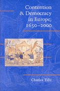 Contention and Democracy in Europe, 1650-2000