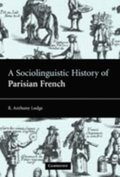 Sociolinguistic History of Parisian French