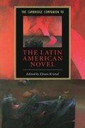 Cambridge Companion to the Latin American Novel