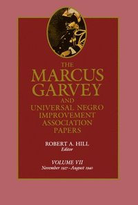 The Marcus Garvey and Universal Negro Improvement Association Papers, Vol. VII