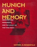 Munich and Memory