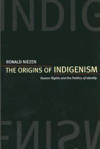 The Origins of Indigenism