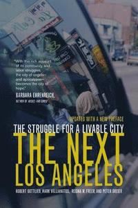 The Next Los Angeles, Updated with a New Preface