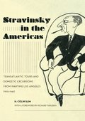 Stravinsky in the Americas
