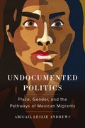 Undocumented Politics