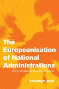 The Europeanisation of National Administrations