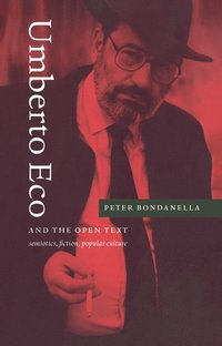 Umberto Eco and the Open Text