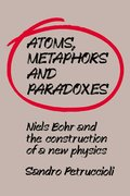 Atoms, Metaphors and Paradoxes