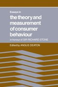 Essays in the Theory and Measurement of Consumer Behaviour: In Honour of Sir Richard Stone