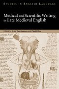 Medical and Scientific Writing in Late Medieval English