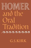 Homer and the Oral Tradition