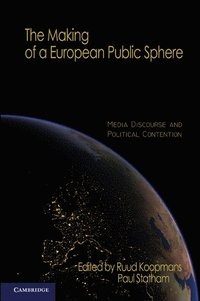 The Making of a European Public Sphere
