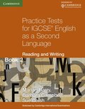 Practice Tests for IGCSE English as a Second Language: Reading and Writing Book 2