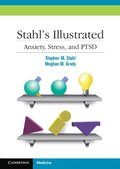 Stahl's Illustrated Anxiety, Stress, and PTSD
