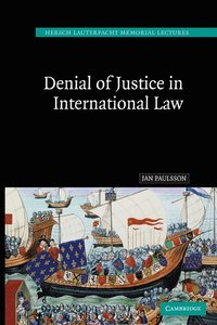 Denial of Justice in International Law