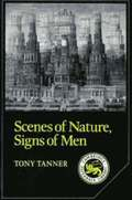 Scenes of Nature, Signs of Men