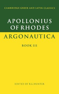 Apollonius of Rhodes: Argonautica Book III