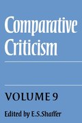 Comparative Criticism: Volume 9, Cultural Perceptions and Literary Values