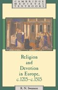Religion and Devotion in Europe, c.1215- c.1515