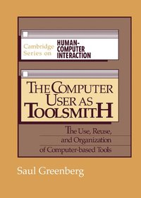 The Computer User as Toolsmith