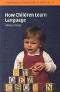 How Children Learn Language