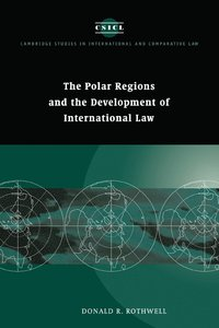 The Polar Regions and the Development of International Law