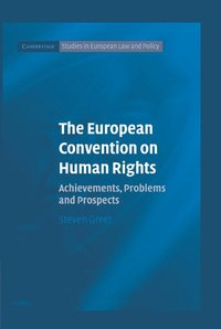 The European Convention on Human Rights