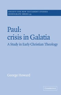 Paul: Crisis in Galatia