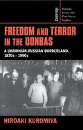 Freedom and Terror in the Donbas