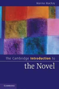 The Cambridge Introduction to the Novel