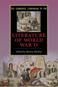 The Cambridge Companion to the Literature of World War II